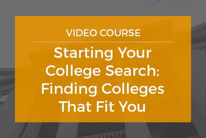 Starting your college search and finding colleges that fit you