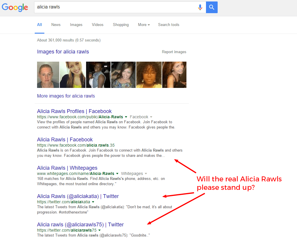 """Google search engine screenshot with overlay text that says """"Will the real Alicia Rawls please stand up"""" pointing to the search results."""