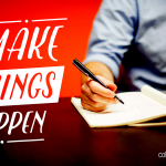 """A student taking notes off his laptop with overlay text: """"Make Things Happen."""""""