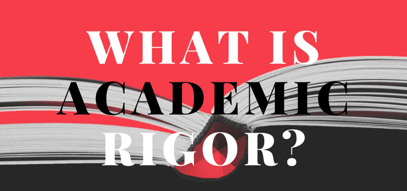 """A black and white open textbook with a red background, with text overlayed that says """"what is academic rigor?"""""""