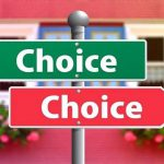 """A green arrow pointing left above a red arrow pointing right, both say """"choice."""""""