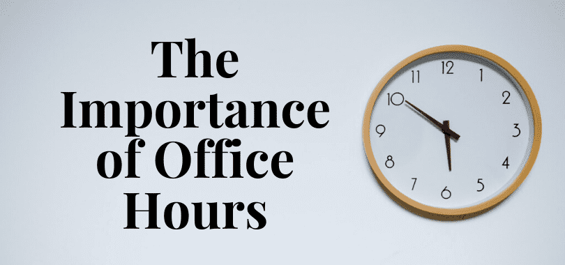"""A white and beige clock with text to the left that says """"the importance of office hours."""""""