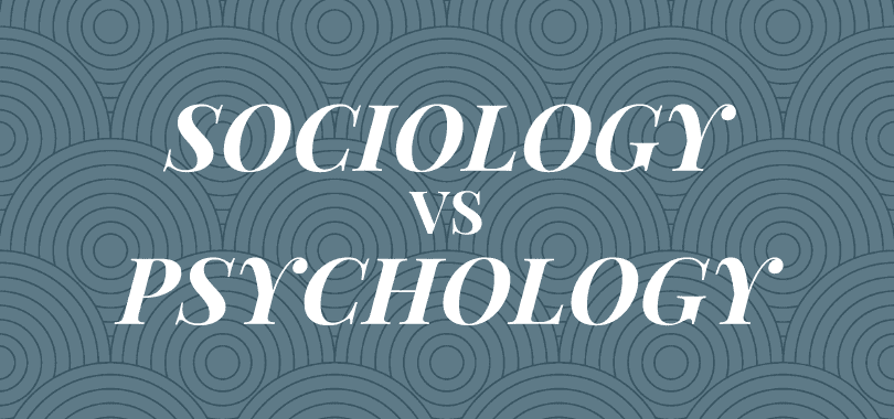 """A blue-gray background with text overlayed that says """"sociology vs psychology."""""""