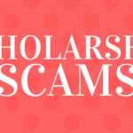 """A red background with text overlayed that says """"scholarship scams."""""""