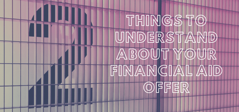 """Purple grates with text overlayed that says """"2 things to understand about your financial aid offers."""""""