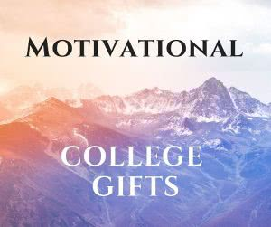 Mountains with text: motivational college gifts