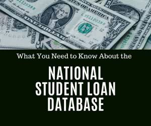 Money with text: what you need to know about the National Student Loan Database