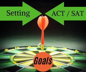 Dartboard with text: setting act/sat goals. Set realistic goals for yourself.
