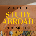 """A globe with text overlayed that says """"are there study abroad scholarships?"""""""