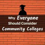 Brick pattern with text: why everyone should consider community colleges
