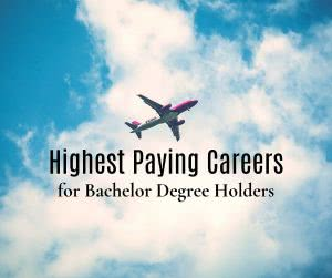 Airplane in clouds with text: highest paying careers for bachelor degree holders