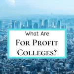 City with text: what are for profit colleges?