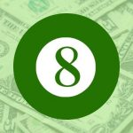 8 graphic with money background.